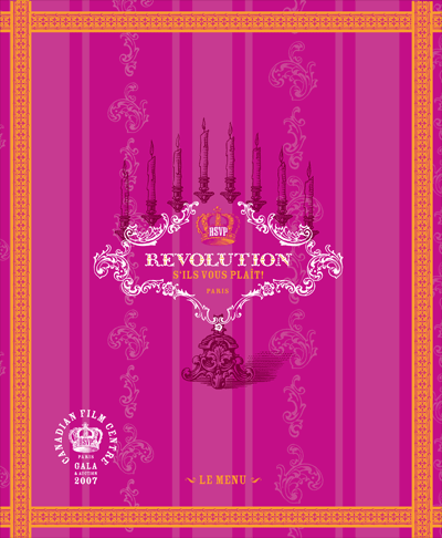 """Menu for a 2007 fund-raising event for the Canadian Film Centre. Along with text the image shows a woodcut-style illustration of a candelabra which is built around an elaborate frame which features a crown and the words """"Revolution s'ils vous plaît!""""."""