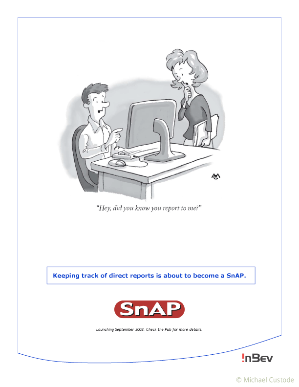 """Cartoon of a man looking at a computer screen saying to a woman nearby, """"Hey, did you know you report to me?"""""""